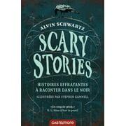 Scary Stories - Histoires effrayantes ? raconter dans le noir - eBook