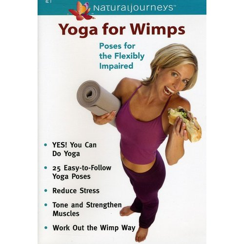 Wimps Series:Yoga For Wimps