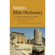 Best Bible Dictionaries - Smith's Bible Dictionary $$ (Hardcover) Review