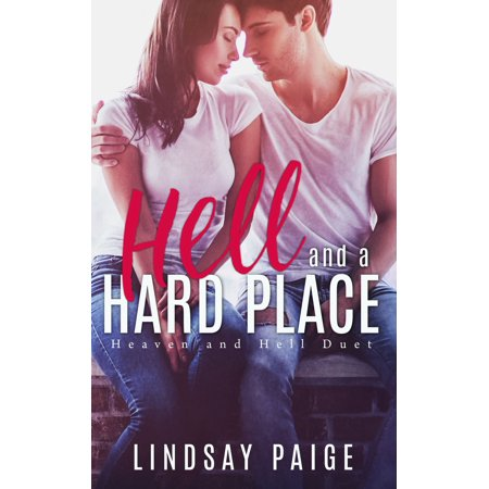 Hell and a Hard Place - eBook (Girl That Went To Heaven And Hell)