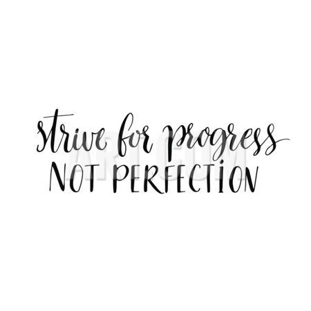 Strive for Progress, Not Perfection. Motivational Quote, Modern  Calligraphy. Black Text Isolated On Print Wall Art By kotoko