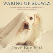 Waking Up Slowly - Audiobook