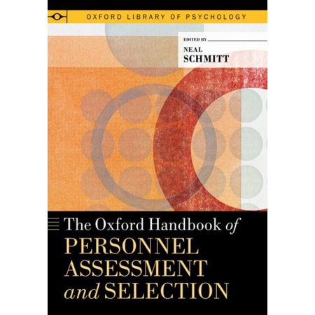 Oxford Selection Post - Oxford Handbook of Personnel Assessment and Selection