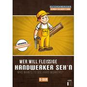 Wer will fleißige Handwerker seh'n - eBook