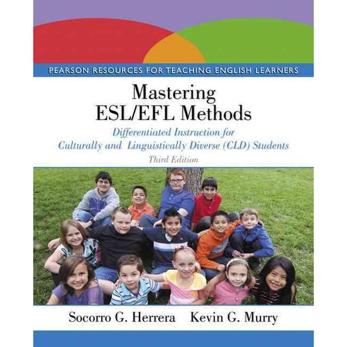 Mastering Esl/Efl Methods: Differentiated Instruction for Culturally and Linguistically Diverse Cld Students