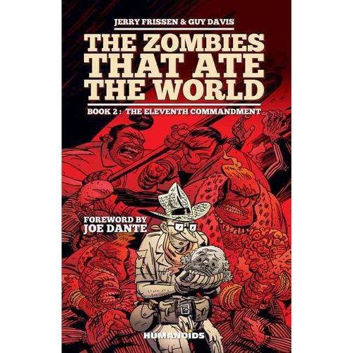 The Zombies That Ate the World #2: The Eleventh Commandment