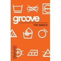 Groove: Groove: The Basics Student Journal (Paperback)