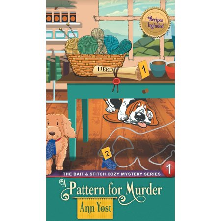 Pattern for Murder (the Bait & Stitch Cozy Mystery Series, Book 1)