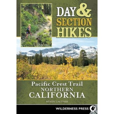Day   Section Hikes Pacific Crest Trail  Northern California