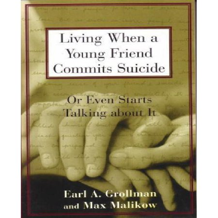 Living When A Young Friend Commits Suicide  Or Even Starts Talking About It