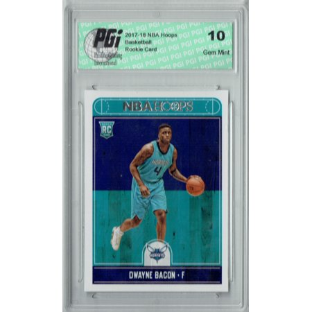 - Dwayne Bacon 2017-2018 Hoops #290 NBA Rookie Card PGI 10
