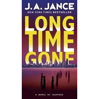 J. P. Beaumont Novel: Long Time Gone (Paperback)