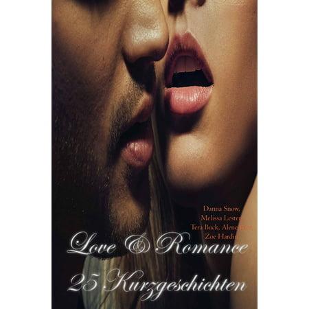 Love Romance 25 Kurzgeschichten - eBook