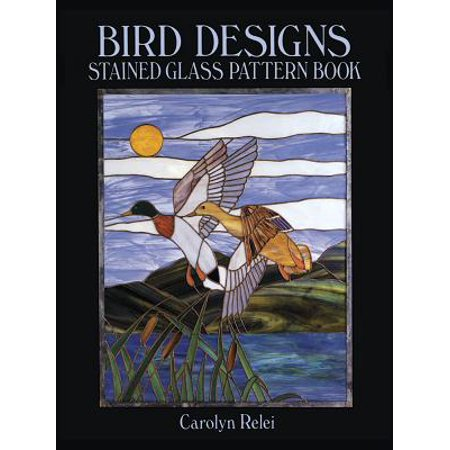 - Bird Designs Stained Glass Pattern Book