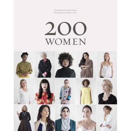 200 Women : Who Will Change The Way You See The