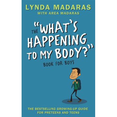 What's Happening to My Body? Book for Boys : Revised (What Shades Fit My Face)