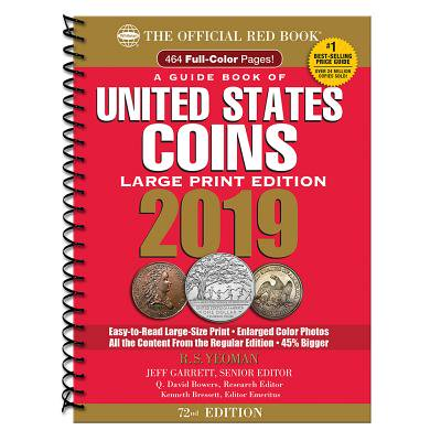 United States Rare Coins - 2019 Official Red Book of United States Coins - Large Print Edition : The Official Red Book (Large Print)