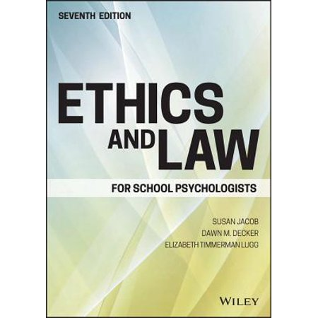 Ethics and Law for School Psychologists (Law And Ethics Exam For Rda In Ca)