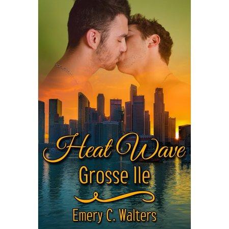 Heat Wave: Grosse Ile - eBook (Große Polarisierten Sonnenbrillen)