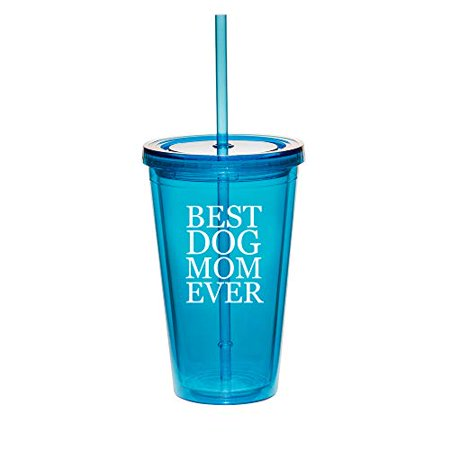 16oz Double Wall Acrylic Tumbler Cup With Straw Best Dog Mom Ever