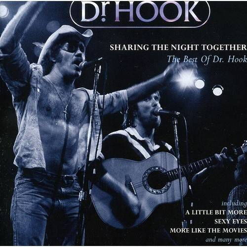 Sharing The Night Together: The Best Of Dr.Hook