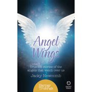 Angel Wings: True-life stories of the Angels that watch over us (HarperTrue Fate – A Short Read) - eBook