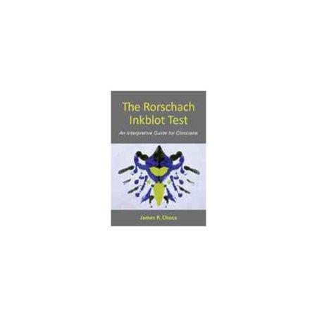 The Rorschach Inkblot Test: An Interpretive Guide for Clinicians