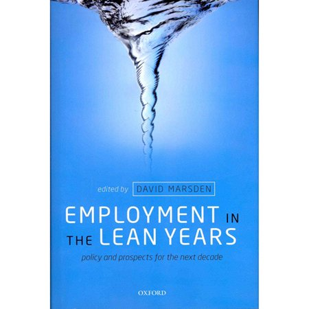 Employment In The Lean Years  Policy And Prospects For The Next Decade