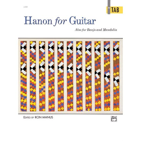 Hanon for Guitar in Tab: Also for Banjo and Mandolin (Paperback)