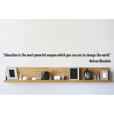 Decal Vinyl Wall Sticker Education is the most powerful weapon which y