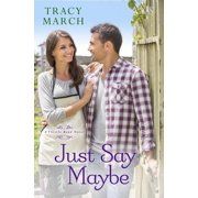Just Say Maybe - eBook