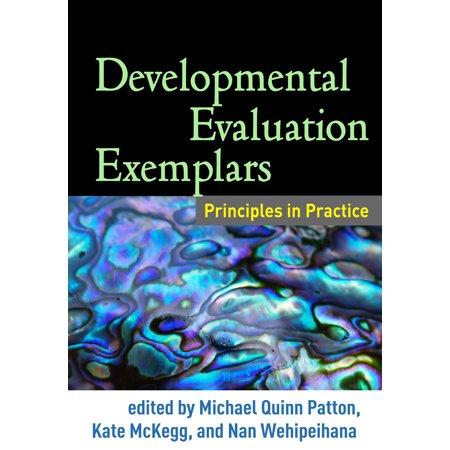 Developmental Evaluation Exemplars : Principles in