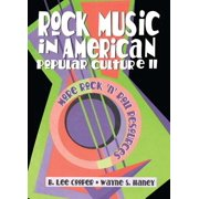 Rock Music in American Popular Culture II - eBook