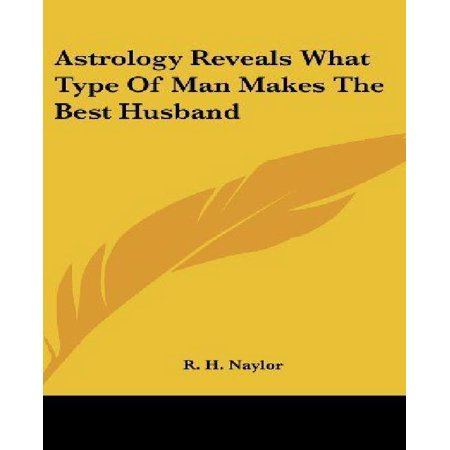 Astrology Reveals What Type of Man Makes the Best