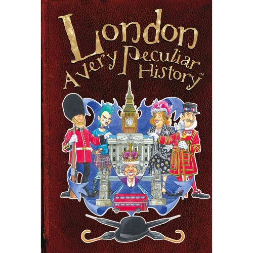 London: A Very Peculiar History With Added Jellied Eels