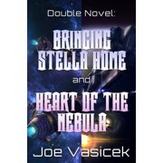 Bringing Stella Home and Heart of the Nebula - eBook