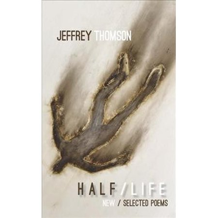 Half/Life: New & Selected Poems