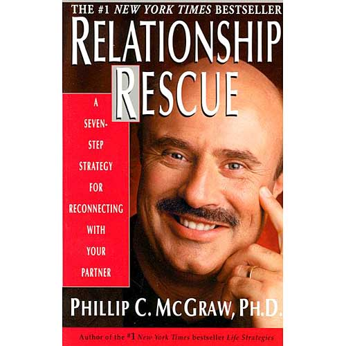 Relationship Rescue : A Seven-Step Strategy for Reconnecting with Your Partner by