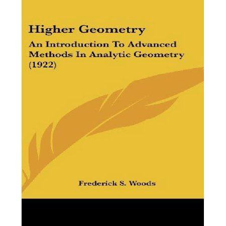 Higher Geometry: An Introduction to Advanced Methods in Analytic Geometry (1922) - image 1 of 1