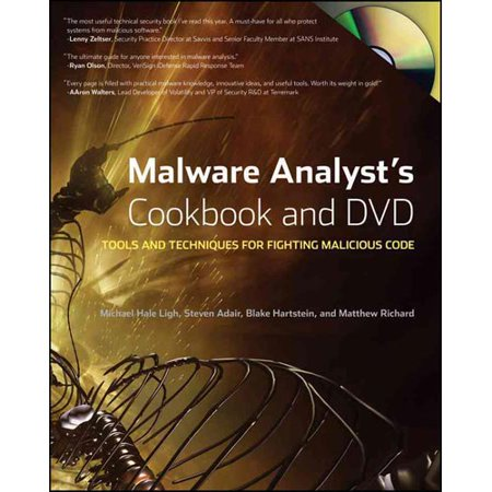 Malware Analysts Cookbook And Dvd  Tools And Techniques For Fighting Malicious Code