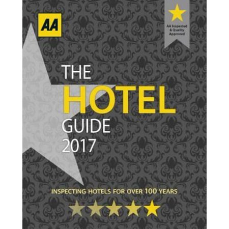 The Aa Hotel Guide 2017