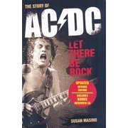 Let There Be Rock: The Story of AC/DC