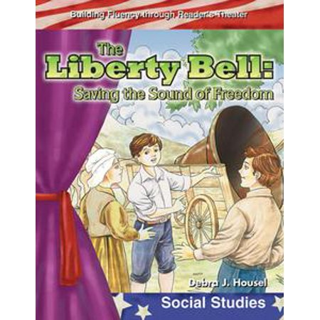 The Liberty Bell: Saving the Sound of Freedom - eBook