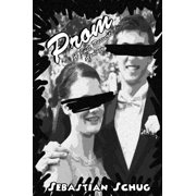 Prom: A Just Desserts Apology - eBook