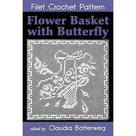 Flower Basket with Butterfly Filet Crochet Pattern - eBook