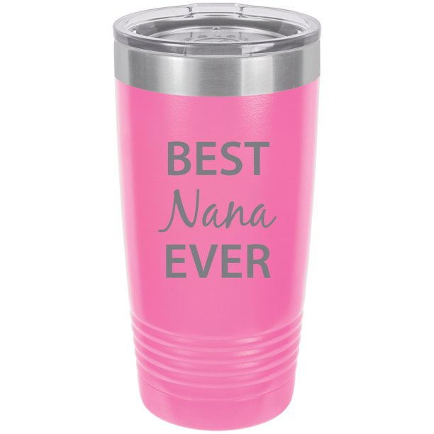 Best Nana Ever Stainless Steel Engraved