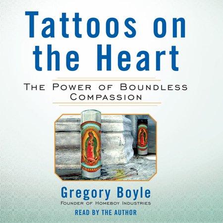 Tattoos on the Heart - Audiobook