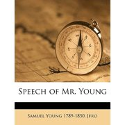 Speech of Mr. Young