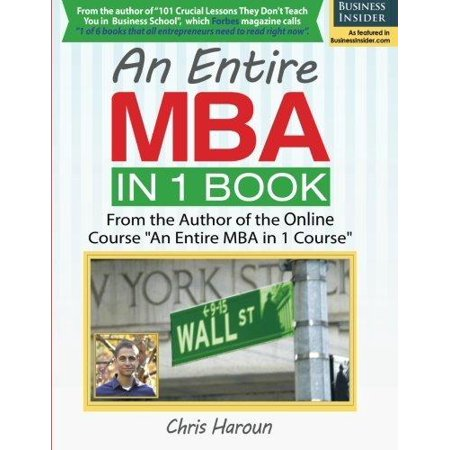 An Entire Mba In 1 Book  From The Author Of The Online Course  An Entire Mba In 1 Course