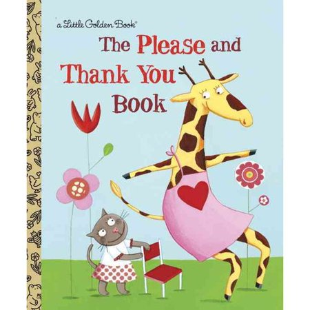 The Please And Thank You Book  Little Golden Book